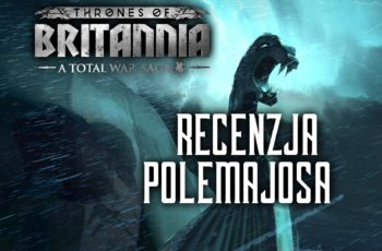 Thrones of Britannia – recenzja Polemajosa