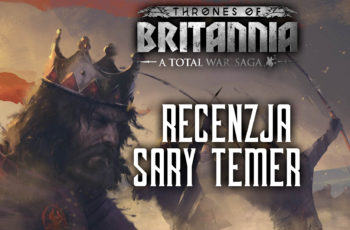 Thrones of Britannia – Recenzja Sary Temer