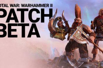 Nowy patch do TOTAL WAR: WARHAMMER II już dostępny