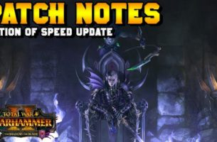 Warhammer 2 –  The Potion of Speed Update
