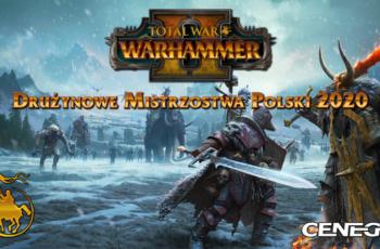 Grupy Do Drużynowe Mistrzostwa Polski 2020 (TW: Warhammer 2) Rozlosowane